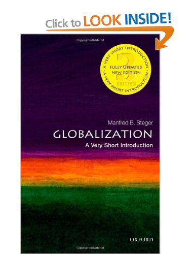 Book Review  – A Very Short Introduction to Globalization (3rd edition – 2013) by Manfred B. Steger (Kindleedition)